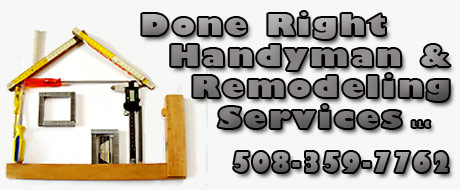 Done Right Handyman & Remodeling